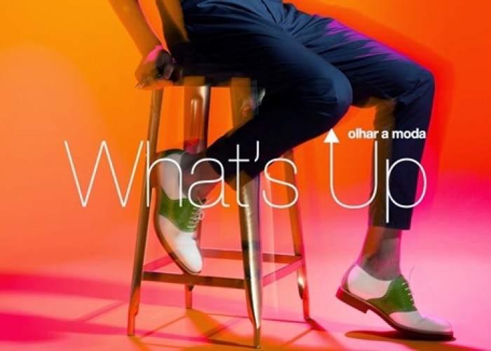 What's Up – Olhar a Moda