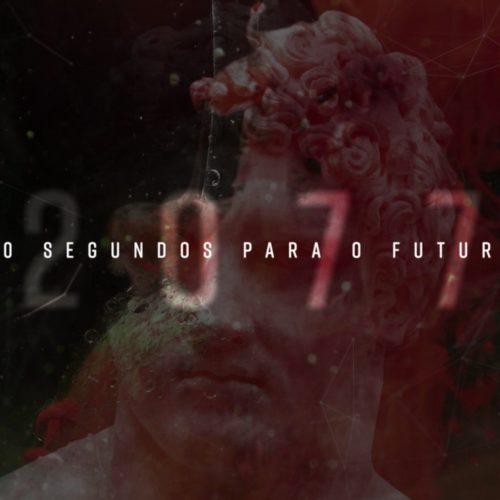 2077 – 10 segundos para o Futuro