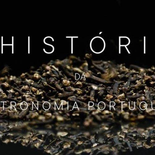 História da Gastronomia Portuguesa