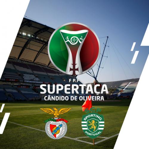 Supertaça Cândido de Oliveira – SL Benfica x Sporting CP